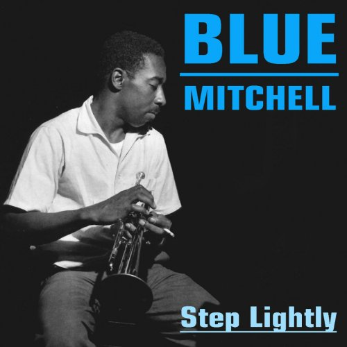 Blue Mitchell: Step Lightly
