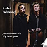 Schubert - Rachmaninoff / Jonathan Swensen, cello - Filip Štrauch, piano