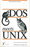 DOS Meets Unix: A Departmental Computing Perspective (Nutshell Handbooks for Beginning and Advanced Users) 画像