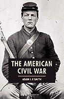The American Civil War (American History in Depth)