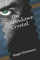 The Warindowe Crystal