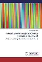 Novel the Industrial Choice Eleccion Excellent