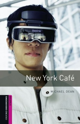 New York Cafe (Oxford Bookworms Library)の詳細を見る
