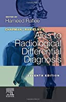 Chapman & Nakielny's Aids to Radiological Differential Diagnosis, 7e