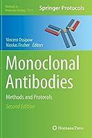 Monoclonal Antibodies: Methods and Protocols (Methods in Molecular Biology)
