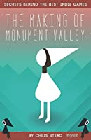 The Making of Monument Valley: Secrets Behind the Best Indie Games