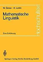 Mathematische Linguistik (Hochschultext)
