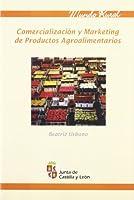 Comercialización y marketing agroalimentarios