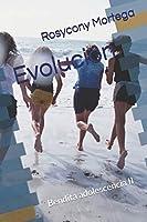 Evolución: Bendita adolescencia II (Centro de menores)