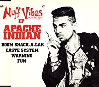 Nuff Vibes-Boom Shack-a by Apache Indian