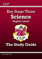 KS3 Science Study Guide - Higher (Revision Guides)