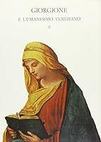 Giorgione e l'umanesimo veneziano