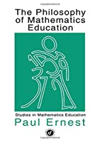 Philosophy Mathematics Educ (Studies in Mathematics Education)