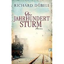 Der Jahrhundertsturm (Jahrhundertsturm-Serie 1) (German Edition)