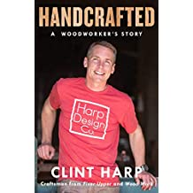 Handcrafted: A Woodworker's Story