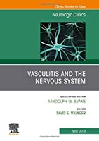 Vasculitis and the Nervous System, An Issue of Neurologic Clinics, 1e (The Clinics: Radiology)