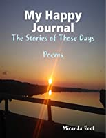 My Happy Journal: The Stories of Those Days