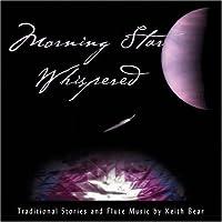 Morning Star Whispered