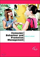 Consumer Behaviour And Promotion Management [Hardcover] [Jan 01, 2017] ROBBERT CARTLAND,