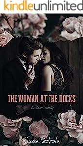 The Woman at the Docks: A Mafia Romance (English Edition)