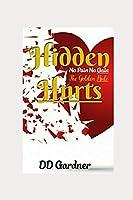 Hidden Hurts: No Pain No Gain, The Golden Rule
