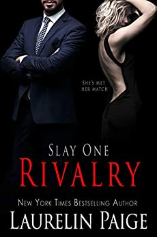 Rivalry (Slay Book 1) by [Paige, Laurelin]