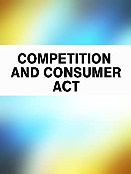 Competition and Consumer Act (Australia) by [Legal literature]