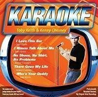 Karaoke: Toby Keith / Kenny Chesney