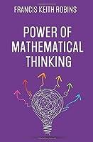 Power of Mathematical Thinking