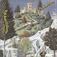 High Road to Heaven by Indulgers (2002-12-10)