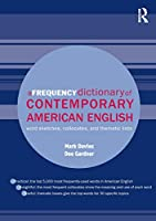 A Frequency Dictionary of Contemporary American English (Routledge Frequency Dictionaries)