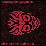 SEX MACHINEGUN
