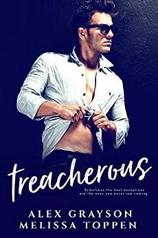 Treacherous by [Grayson, Alex, Toppen, Melissa]