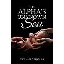 The Alpha's Unknown Son: A Shifter Romance
