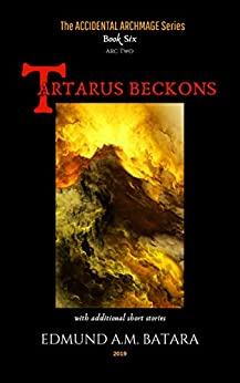 Book cover image for The Accidental Archmage: Book Six - Tartarus Beckons