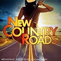 VARIOUS - NEW COUNTRY ROADS (1 CD)
