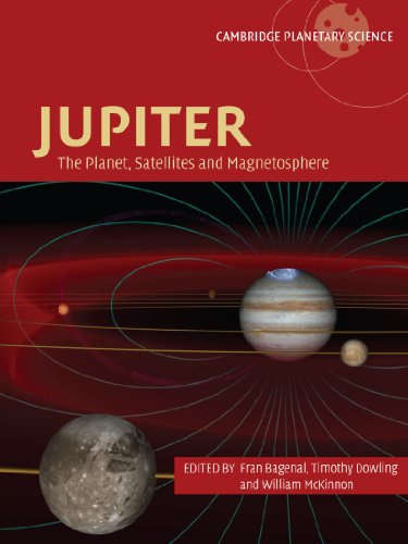 Jupiter: The Planet, Satellites and Magnetosphere (Cambridge Planetary Science)