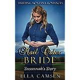 Mail Order Bride: Susannah's Story (Book 1) (Sweeping Montana Romances)