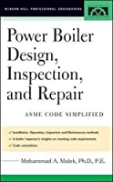 Power Boiler Design, Inspection, and Repair: Per ASME Boiler and Pressure (McGraw-Hill Professional Engineering)