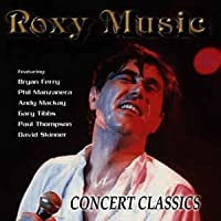 Concert Classics by Roxy Music (1998)
