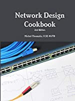 Network Design Cookbook: 2nd Edition