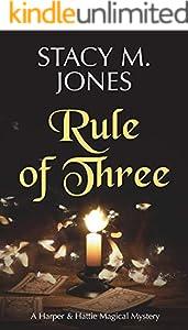 Rule of Three (Harper & Hattie Magical Mystery Book 3) (English Edition)