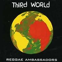 Third World - Reggae Ambassadors by Third World (2004-05-10)