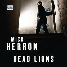 Dead Lions: Slough House, Book 2