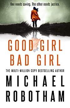 Good Girl, Bad Girl by [Robotham, Michael]