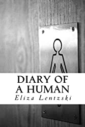 Diary of a Human (English Edition)