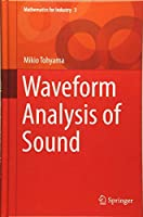 Waveform Analysis of Sound (Mathematics for Industry)