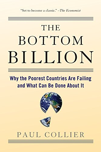 The Bottom Billion: Why the Poorest Countries Are Failing and What Can Be Done About Itの詳細を見る