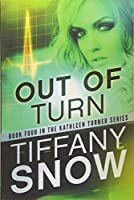 Out of Turn (Kathleen Turner)