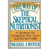 The Way of the Skeptical Nutritionist
